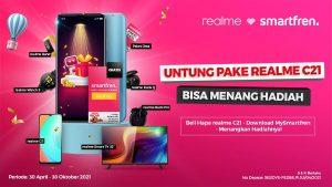 Pakai Smartfren di Realme C21 Dapat Lebih Banyak Hadiah, Dari Bonus Kuota 384 GB Hingga Smart TV